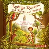 Hörbuchcover  - Rodrigo Raubein und Knirps, sein Knappe