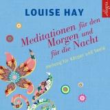 Hörbuchcover  - Meditationen für den Morgen und für die Nacht