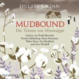 Hörbuchcover  - Mudbound - Die Tränen von Mississippi