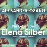 Hörbuchcover  - Die Leben der Elena Silber