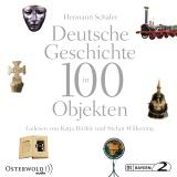 Hörbuchcover  - Deutsche Geschichte in 100 Objekten
