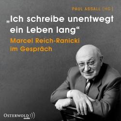 Hörbuchcover Assall (Hrsg.) - »Ich schreibe unentwegt ein Leben lang«