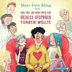 Hörbuchcover Kling - Der Tag, an dem Papa ein heikles Gespräch führen wollte