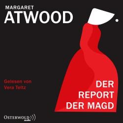 Hörbuchcover Atwood - Der Report der Magd