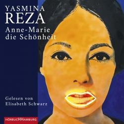 Hörbuchcover Reza - Anne-Marie die Schönheit