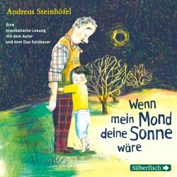 Hörbuchcover Steinhöfel - Wenn mein Mond deine Sonne wäre