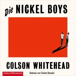 Hörbuchcover Whitehead - Die Nickel Boys