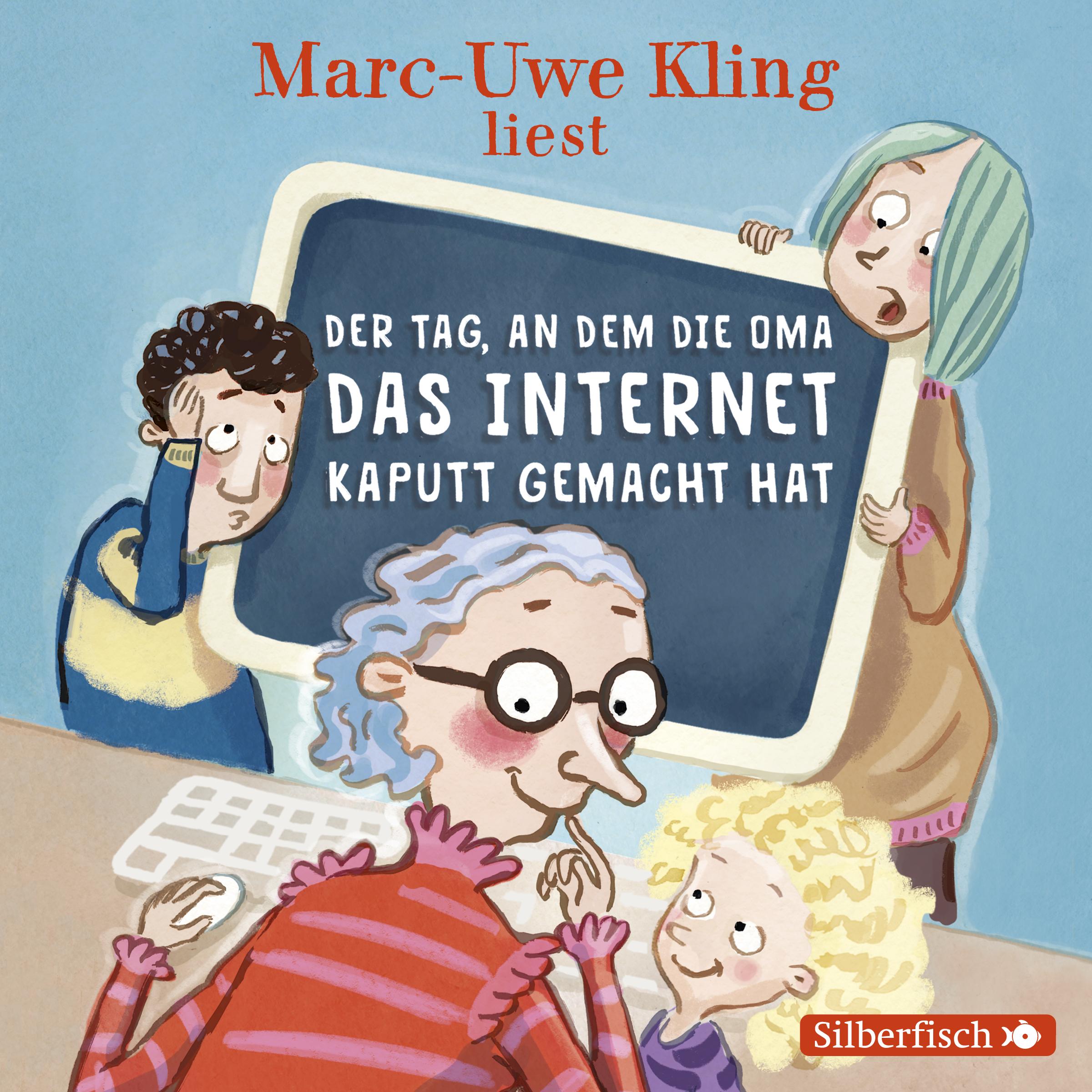Hörbuch: Kling - Der Tag, an dem die Oma das Internet