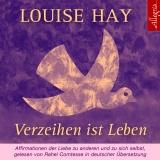 Hörbuchcover Hay - Verzeihen ist Leben