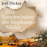 Hörbuchcover Dicker - Das Verschwinden der Stephanie Mailer