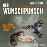 Hörbuchcover Ende - Der satanarchäolügenial- kohöllische Wunschpunsch