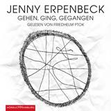 Hörbuchcover Erpenbeck - Gehen, ging, gegangen