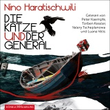 Hörbuchcover Haratischwili - Die Katze und der General