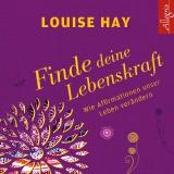 Hörbuchcover Hay - Finde Deine Lebenskraft