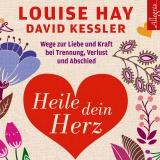 Hörbuchcover  - Heile dein Herz