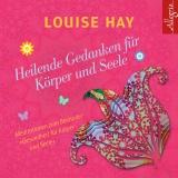 Hörbuchcover Hay - Heilende Gedanken für Körper und Seele