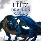 Hörbuchcover Heitz - Drachenkaiser