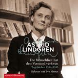 Hörbuchcover Lindgren - Die Menschheit hat den Verstand verloren