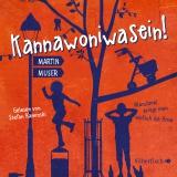 Hörbuchcover Muser  - Kannawoniwasein - Manchmal kriegt man einfach die Krise