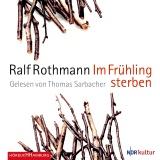Hörbuchcover Rothmann - Im Frühling sterben