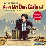 Hörbuchcover  - Keiner hält Don Carlo auf
